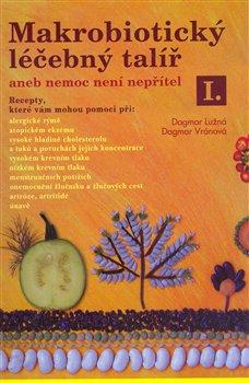 Obálka titulu Makrobiotický léčebný talíř I.