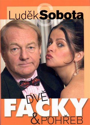 Dvě facky a pohřeb - Luděk Sobota | Booksquad.ink