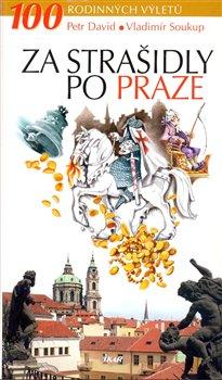 Obálka titulu Za strašidly po Praze