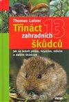Obálka knihy Třináct zahradních škůdců