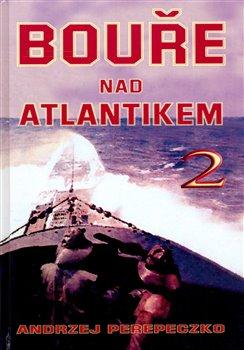 Obálka titulu Bouře nad Atlantikem 2. díl