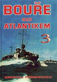 Obálka titulu Bouře nad Atlantikem 3. díl