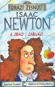 Drazí zesnulí - Isaac Newton a jeho jablko