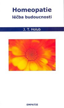 Obálka titulu Homeopatie - léčba budoucnosti