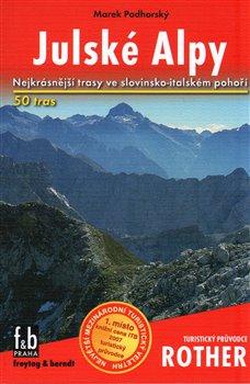 Obálka titulu Julské Alpy - Nejkrásnější turistické trasy