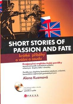 Obálka titulu Krátké příběhy o vášni/Short stories of passion and fate