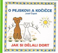 Obálka titulu O pejskovi a kočičce - Jak si dělali dort