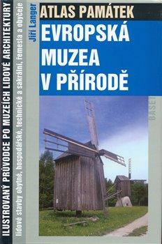 Obálka titulu Atlas památek - Evropská muzea v přírodě