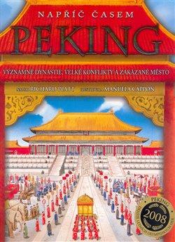 Obálka titulu Peking - Napříč časem