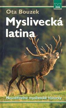 Obálka titulu Myslivecká latina