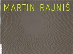 Obálka titulu Martin Rajniš