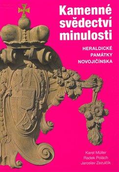 Obálka titulu Kamenné svědectví minulosti. Heraldické památky Novojičínska
