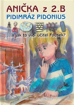 Obálka titulu Anička z 2. B. Pidimráz Pidonius
