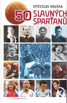 Obálka titulu 50 slavných sparťanů
