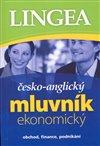 ČESKO-ANGLICKÝ EKONOMICKÝ MLUVNÍK