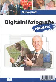 Obálka titulu Digitální fotografie polopatě