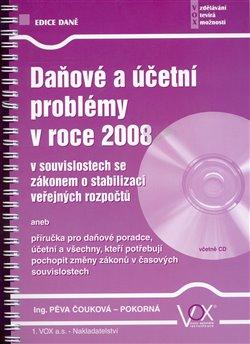 Obálka titulu Daňové a účetní problémy v roce 2008
