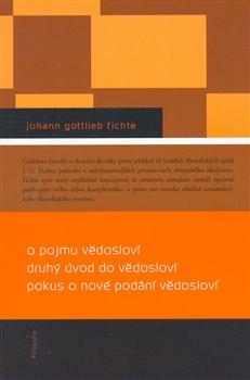 Obálka titulu O pojmu vědosloví, Druhý úvod do vědosloví, Pokus o nové podání vědosloví