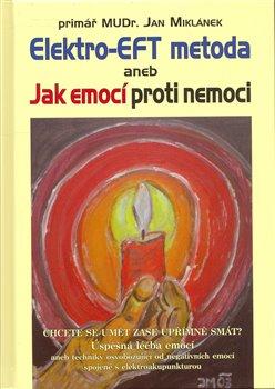 Obálka titulu Elektro-EFT metoda aneb Jak emocí proti nemoci