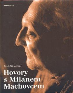 Obálka titulu Hovory s Milanem Machovcem