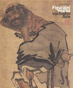 Obálka titulu Figurální malba Východní Asie