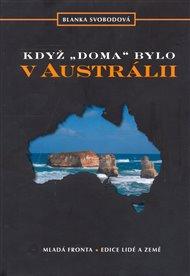 Když doma bylo v Austrálii