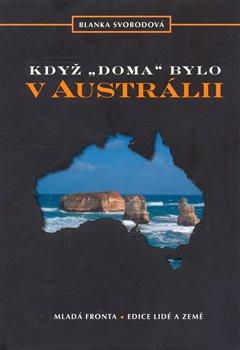 Obálka titulu Když doma bylo v Austrálii