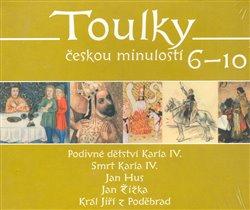 Obálka titulu Toulky českou minulostí 6 - 10