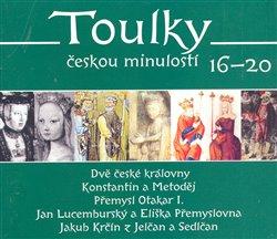 Obálka titulu Toulky českou minulostí 16 - 20