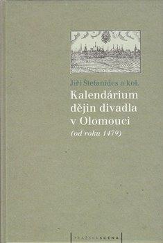 Obálka titulu Kalendárium dějin divadla v Olomouci