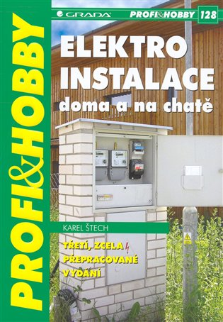 Elektroinstalace doma a na chatě - Karel Štech   Booksquad.ink
