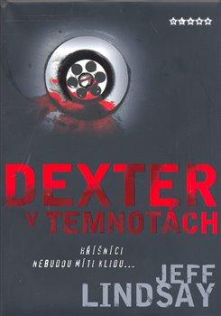 Obálka titulu Dexter v temnotách