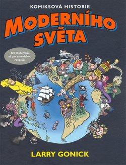 Obálka titulu Komiksová historie moderního světa 1.