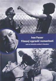 Ivan Passer - Filmový vypravěč rozmanitostí