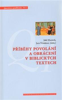 Obálka titulu Příběhy povolání a obrácení v biblických textech