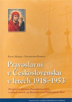 Obálka titulu Pravoslavní v Československu v letech 1918–1942