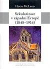 SEKULARIZACE V ZÁPADNÍ EVROPĚ 1848—1914