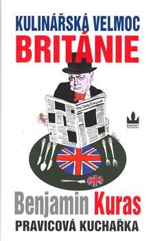 Obálka titulu Kulinářská velmoc Británie - Pravicová kuchařka I.