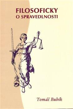 Obálka titulu Filosoficky o spravedlnosti
