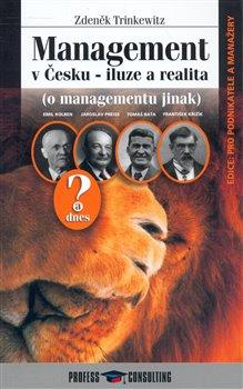 Obálka titulu Management v Česku - iluze a realita