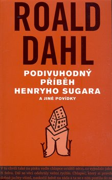 Obálka titulu Podivuhodný příběh  Henryho Sugara