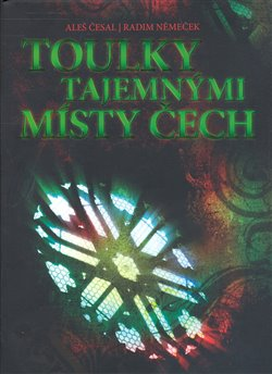 Obálka titulu Toulky tajemnými místy Čech