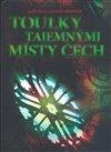 Obálka knihy Toulky tajemnými místy Čech