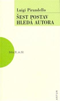 Obálka titulu Šest postav hledá autora