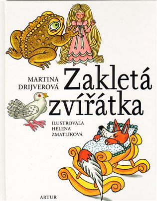 Zakletá zvířátka:pro děti od pěti let - Martina Drijverová | Booksquad.ink
