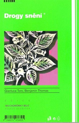 Drogy snění - Benjamin Thomas,   Booksquad.ink