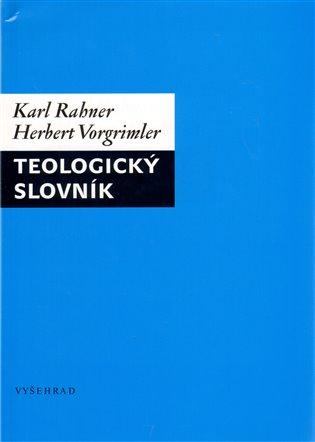 Teologický slovník - Karl Rahner,   Booksquad.ink