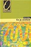 Co je evoluce (Aktuální pohled na evoluční biologii) - obálka