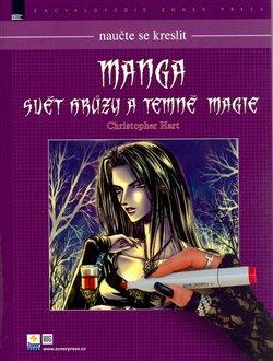 Obálka titulu Naučte se kreslit Manga - Svět hrůzy a temné magie
