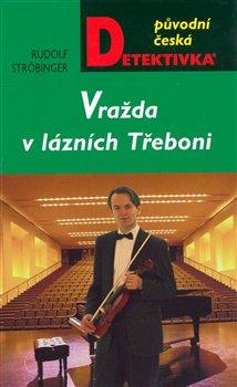 Obálka titulu Vražda v lázních Třeboni